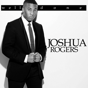 joshua rogers well done  That Grape Juice Interviews Joshua Rogers (of Sundays Best)