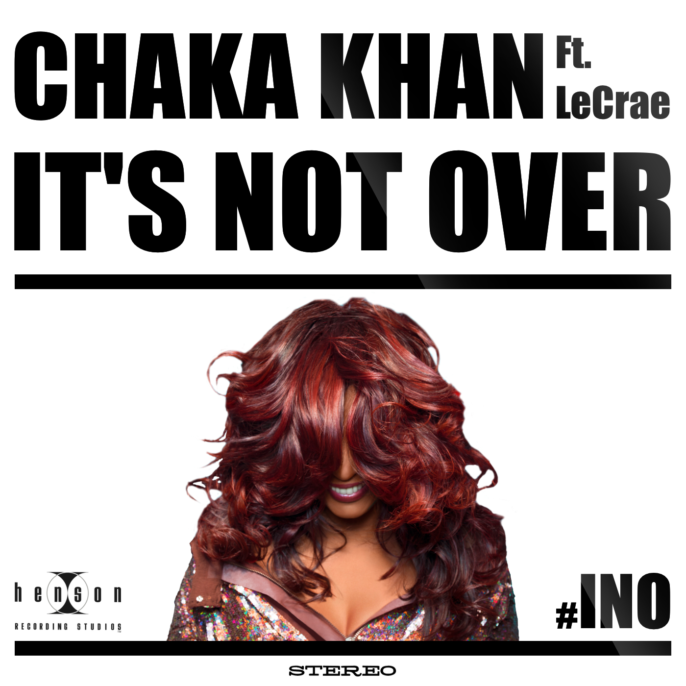 New Song: Chaka Khan – 'It's Not Over' ft  Lecrae | The