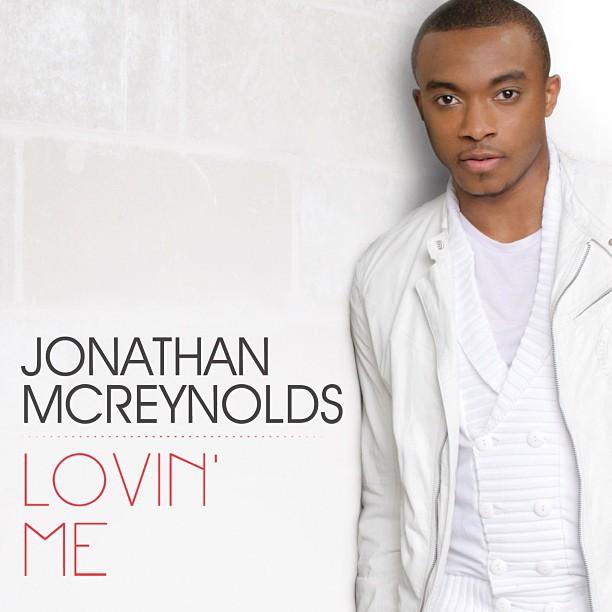 Jonathan Mcreynolds Lines Up Lovin Me As 2nd Single
