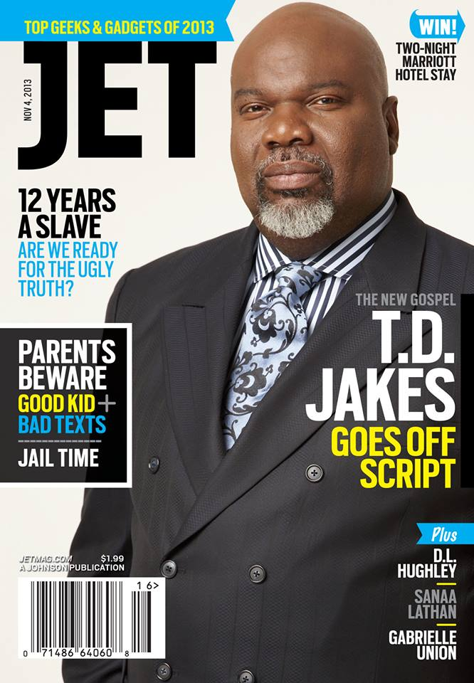 Bishop T.D. Jakes Covers \'JET\' Magazine | The Gospel Guru