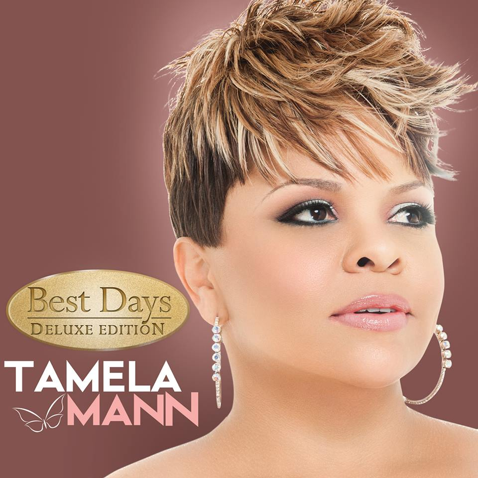 Tamela Mann Set To Release New Album 'Best Days' Deluxe Edition | The ...