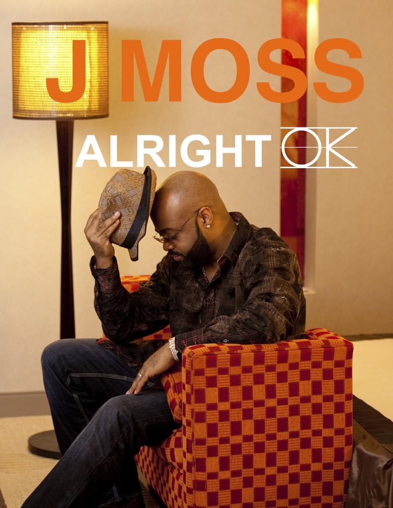 J-MOSS-Alright-OK-791x1024